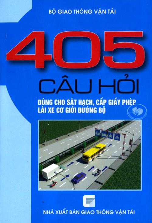 bộ đề 405 câu hỏi ôn luyện lấy bằng ô tô xe máy